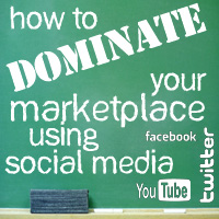 Free Webinar: How To Dominate Your Marketplace Using Social Media