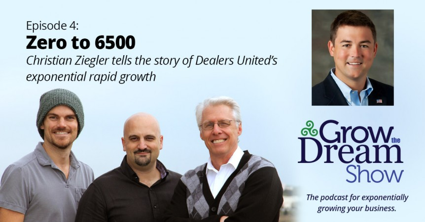 Grow The Dream Show 004: Zero to 6500