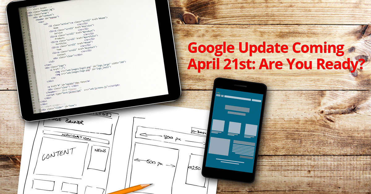 Google Mobile Algorithm Update: Are You Ready?