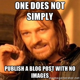 Boromir Meme: One Does Not Simply Publish a Blog Post with No Images