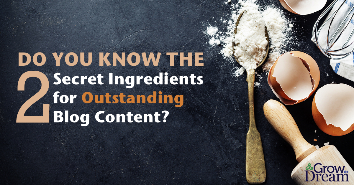 2 Secret Ingredients for Blogging