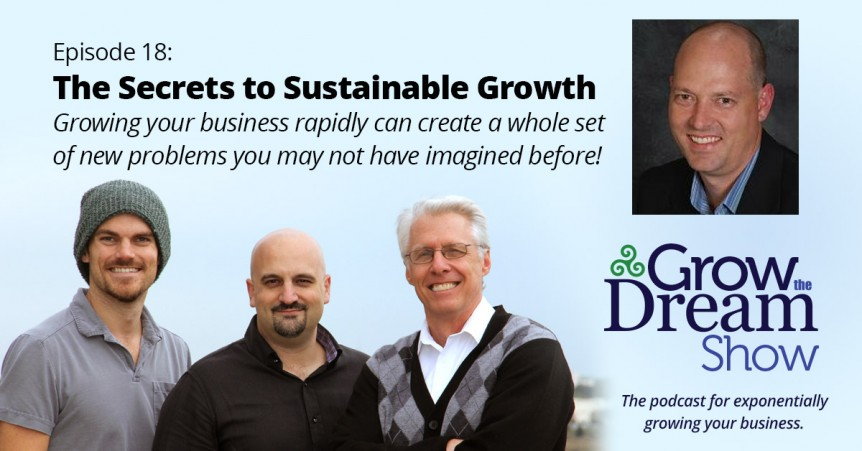 Episode 18: The Secrets to Sustainable Growth: Joey Brannon