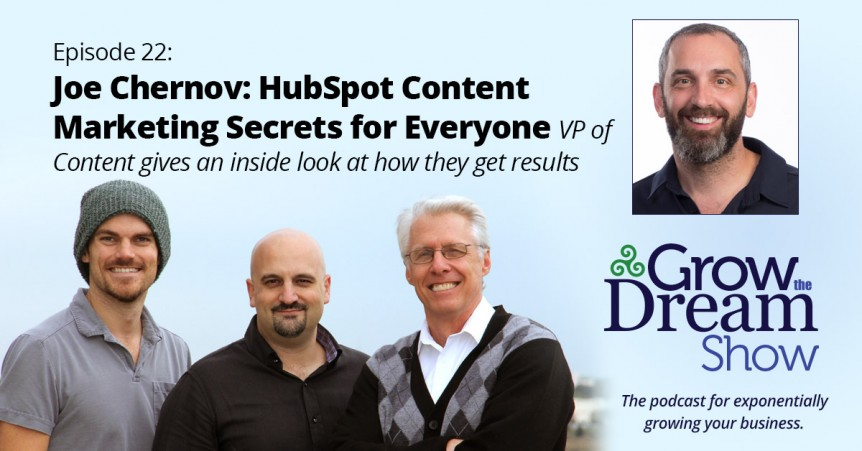 Episode 22: Joe Chernov: HubSpot Content Marketing Secrets for Everyone