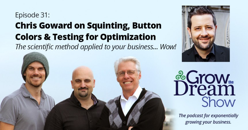 Episode 31: Chris Goward on Squinting, Button Colors, and Testing for Optimization
