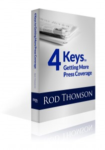 4 Keys to Getting More Press Coverage
