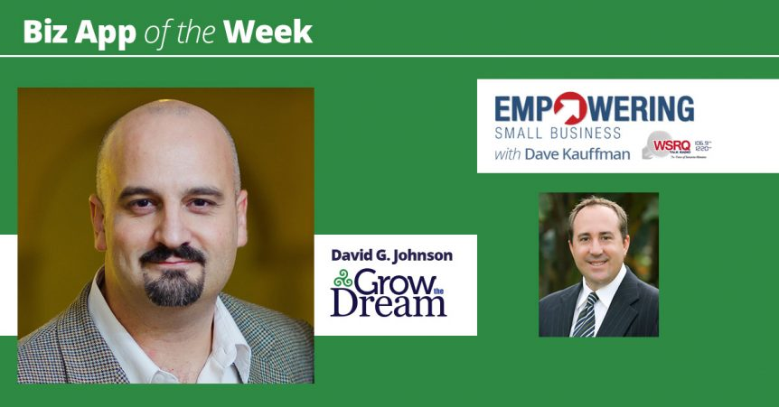 Biz App of the Week - David G. Johnson - Grow The DreamBiz App of the Week - David G. Johnson - Grow The Dream