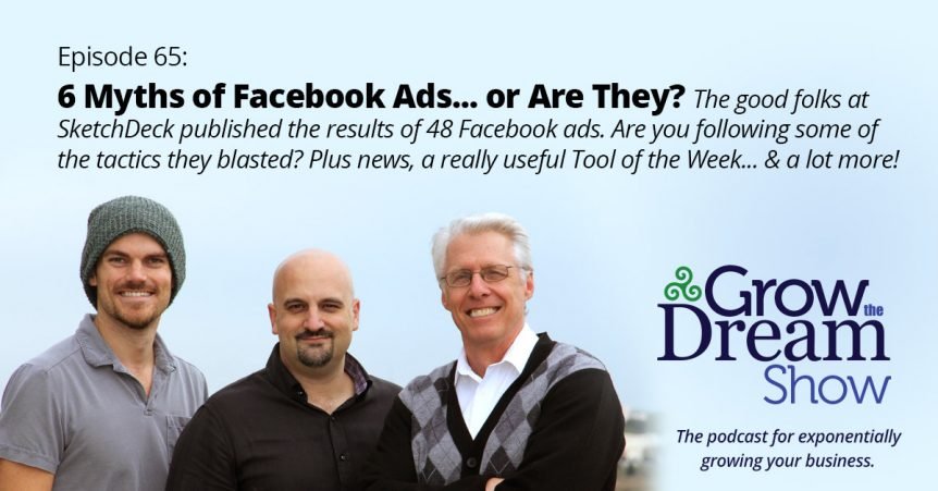 Episode 65: 6 Myths of Facebook Ads... or Are They?