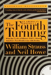 The Fourth Turning by William Strauss & Neil Howe