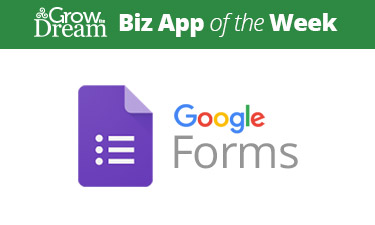 Biz App of the Week: Google Forms