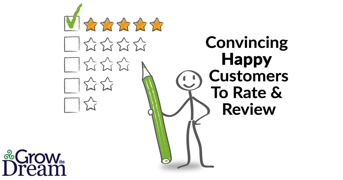 Convincing Happy Customers to Rate & Review