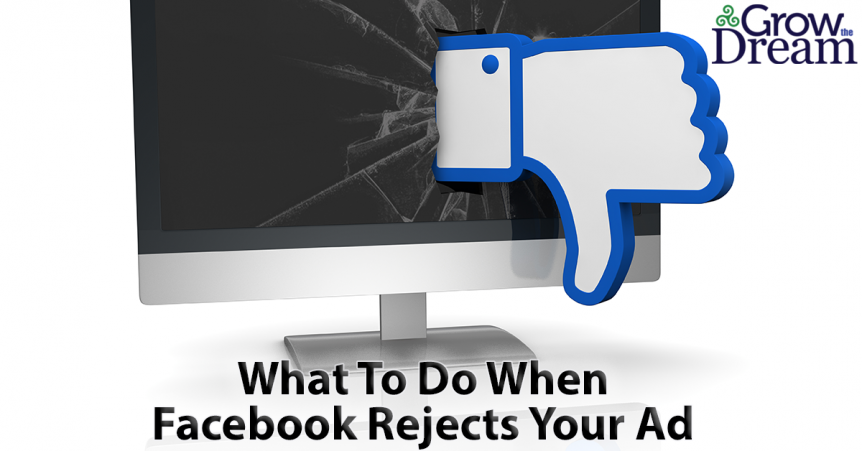 What To Do When Facebook Rejects Your Ad