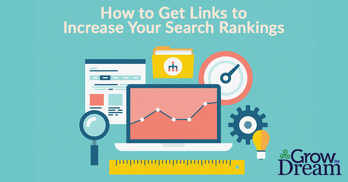 How to Get Links to Increase Your Search Rankings