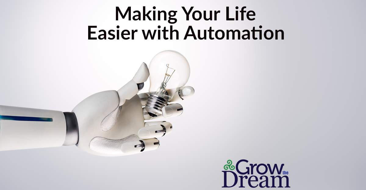 Making Your Life Easier with Automation