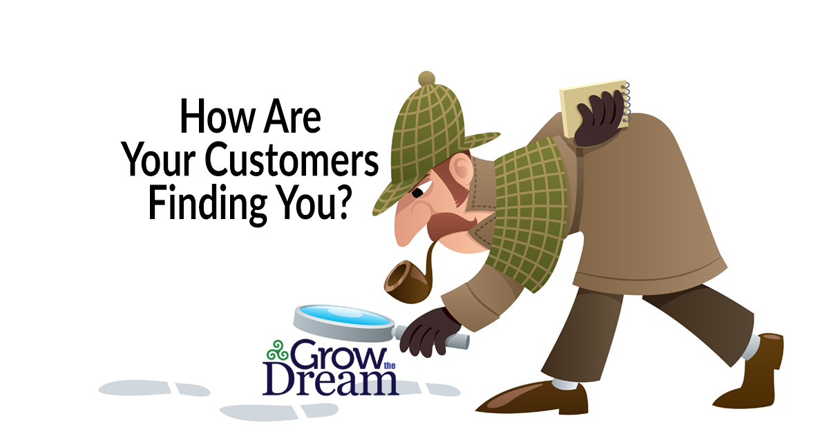 How Are Your Customers Finding You?