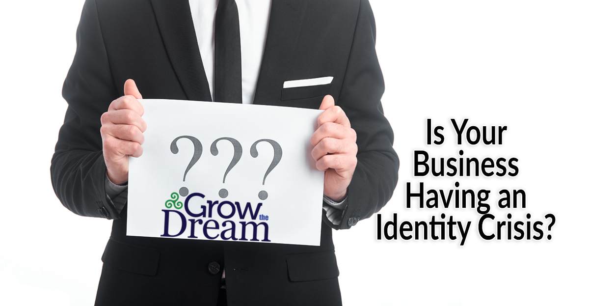 Is Your Business Having an Identity Crisis?