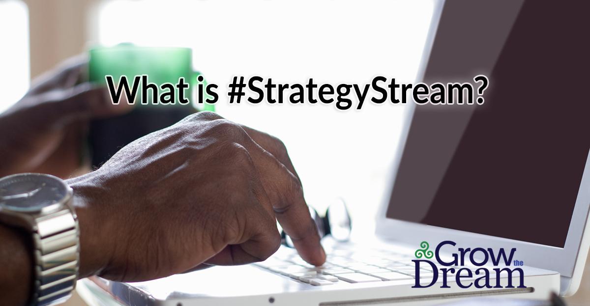 What is #StrategyStream?