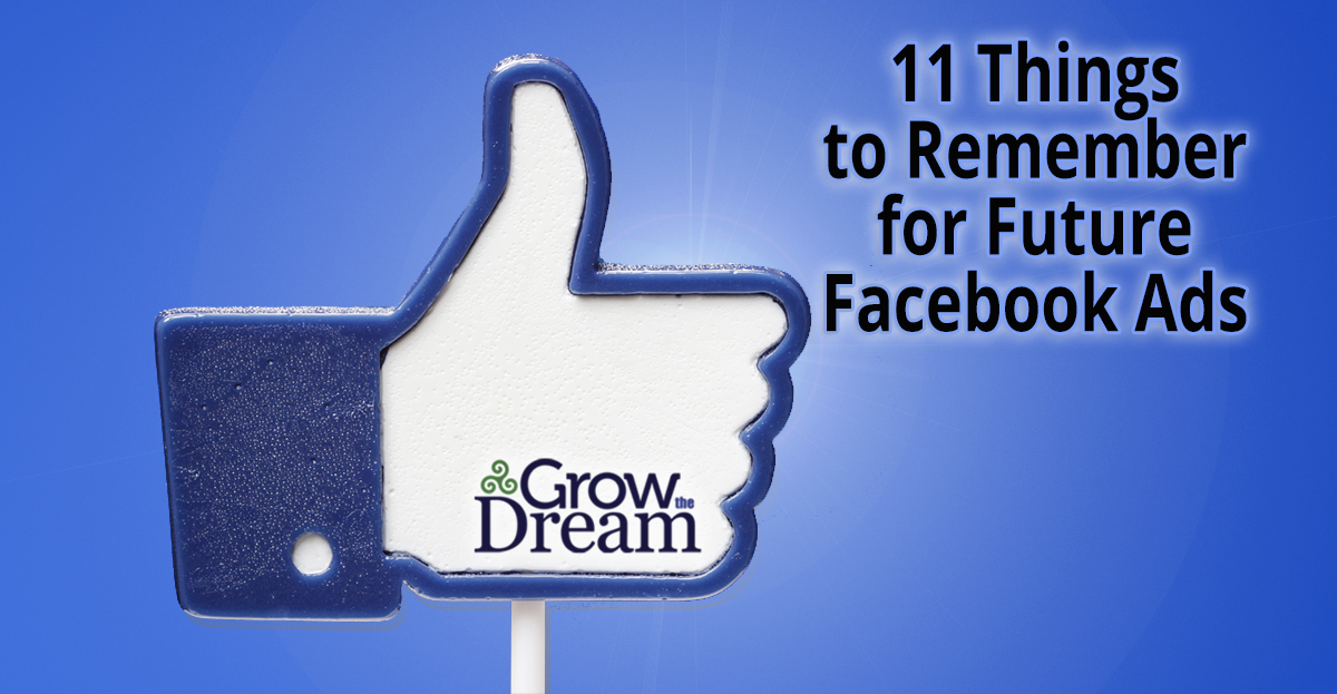11 Things to Remember for Future Facebook Ads