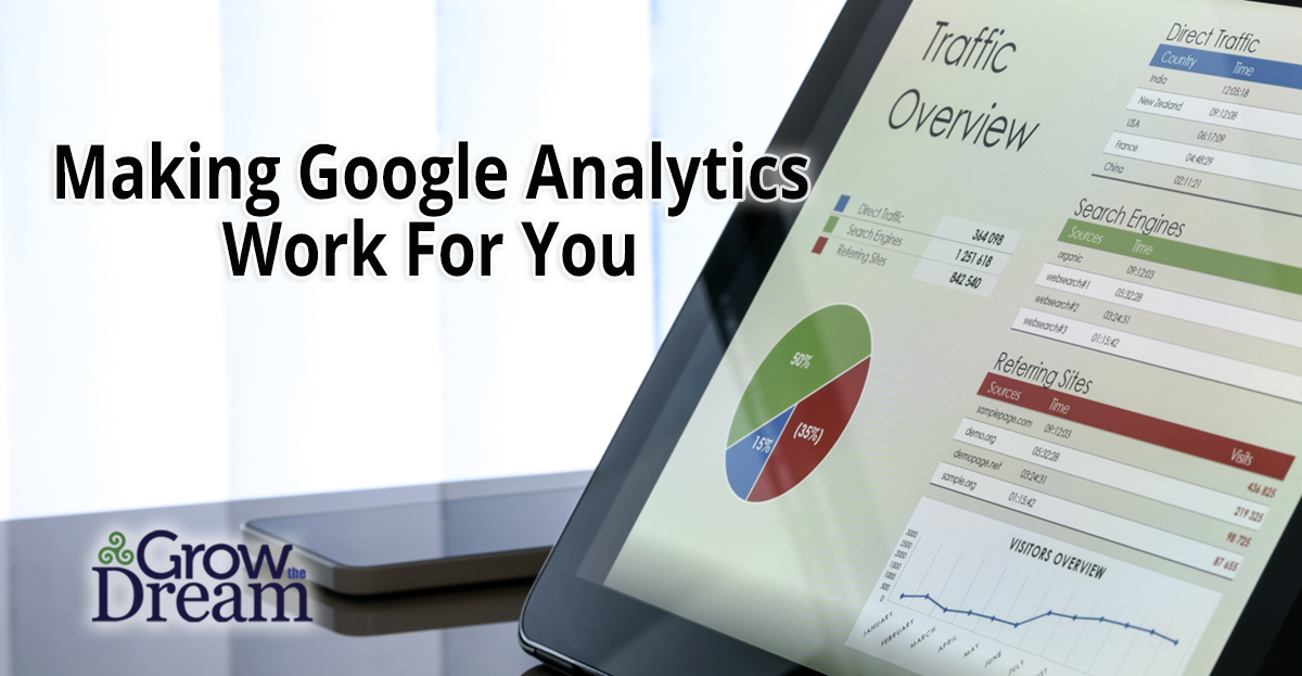 Making Google Analytics Work for You